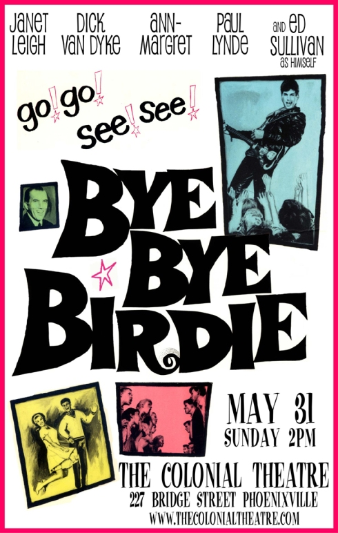 bye bye birdie at the colonial theatre phoenixville pa